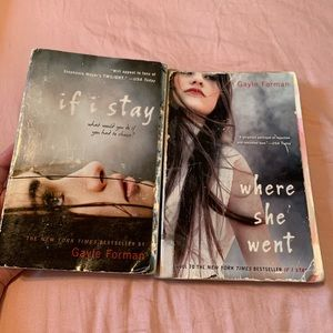 if i stay and where she went set